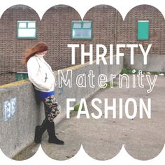 Thrifty Maternity Fashion: 10 money saving tips - I seriously love this blog!