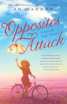 Opposites Attack: A Novel with Recipes Prov... - Kindle