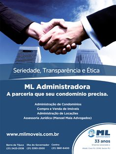 Anúncio de mídia impressa para a ML Administradora.   Título da campanha: A parceria que seu condomínio precisa.  Objetivo: comunicar os valores da ML Administradora e a relação de parceria entre a empresa e o condomínio.