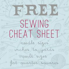 Printable sewing cheat sheet! This sewing cheat sheet converts inches to yards, lists standard quilt sizes, and demystifies needle sizing.