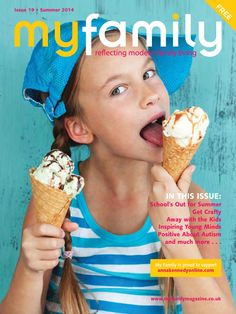 My family issue 19  http://www.myfamilymagazine.co.uk/images/pdfs/My_Family_issue_19.pdf