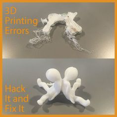 3D printing errors ( just hack it )