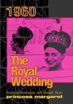 Princess Margaret, Art Work, Mid-century Modern, 1960s, Nostalgia, Movie Posters, Wedding, Artwork, Valentines Day Weddings