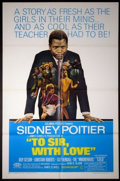 TO SIR, WITH LOVE (To Sir With Love) Movie Poster (1967)    BLACK CAST Movie Posters   @ FilmPosters.Com - Vintage Movie Posters and More