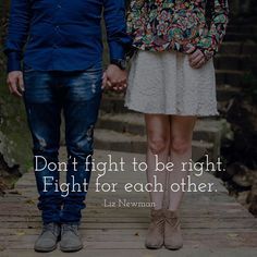 Fight for each other