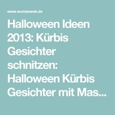 Halloween Ideen 2013: Kürbis Gesichter schnitzen: Halloween Kürbis Gesichter mit Masken - WomenWeb.de