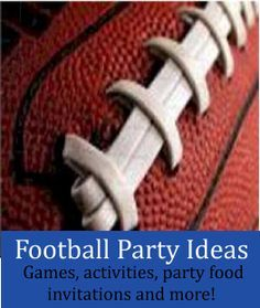 Football Birthday Party Theme - Great ideas for a football themed party or a Super Bowl watching party! Ideas for games, activities, party food and more! Fun ideas for kids, teens and adults. http://www.birthdaypartyideas4kids.com/football-birthday-party-theme.htm