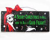 Nightmare before Christmas sign. Jack Skellington Santa. Scary Christmas.