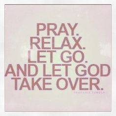 Yes. Always turn to prayer in times of trouble!