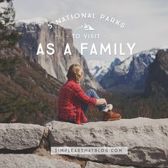 If you're looking for a national park to visit, here are five parks our family has explored and come to love, as well as some trails and sights to enjoy while you're there.