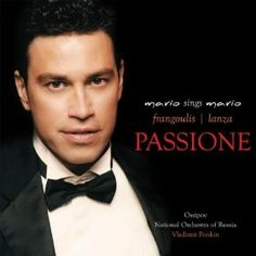 Passione: A Tribute To Mario Lanza: Mario Frangoulis: MP3 Downloads