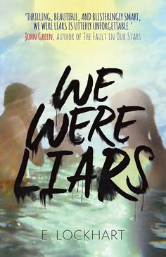 Buy We Were Liars by E Lockhart at Mighty Ape NZ. A beautiful and distinguished family. A private island. A brilliant, damaged girl; a passionate, political boy. A group of four friends–the Liars–whos. Ya Books, Books To Read, We Were Liars, Realistic Fiction, Book Review Blogs, Young Adult Fiction, National Book Award, The Fault In Our Stars, Bestselling Author