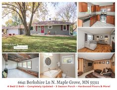 Just Listed! 6641 Berkshire Ln N. Maple Grove, MN 55311. Excellent Home for sale in Maple Grove, MN! 4 Beds/2 Full Baths. Completely remodeled. Stainless steel & granite in the kitchen. 3 bedrs on main . LL bedrm & exercise room. Family room w/stone accent wall ready for your wall mounted TV, built in cabinets & display case. 3 seas porch w/reclaimed wood accents, built-in bench seating and corrugated tin ceiling.