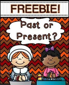Past or Present Sorting Center FREEBIE ~ Social Studies Sort  Enjoy this FREEBIE with your students.  Sort the pictures from the past and present.  Also includes a Black and White Version.  Also, please check out my Thanksgiving Math and Literacy Printables Thanksgiving Math and Literacy Printables