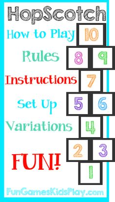 How to play the game of Hopscotch for kids. Fun and easy - rules, instructions, set up, variations. Great for recess, parties or summer fun! http://www.fungameskidsplay.com/hopscotchgame.htm