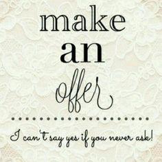 Make an offer!  Other