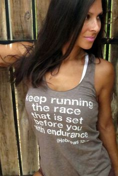 Keep Running the Race that is Set Before You with Endurance Burnout Workout Tank Size SMALL. $30.00, via Etsy.