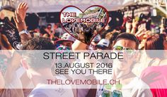 Ticket for The Lovemobile at Street Parade by Tito Torres Motto, Ibiza, Ticket, Deep, Street, Friends, Music, Movies, Movie Posters