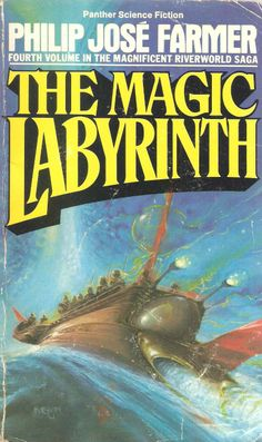 Philip Jose Farmer. The Magic Labyrinth, bk. 4 of The Riverworld series, published in 1980.