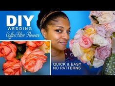 DIY | Coffee Filter Flowers (Quick no Patterns) - YouTube