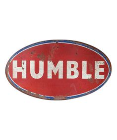 Love this 'Humble' Wall Sign by Creative Co-Op on #zulily! #zulilyfinds