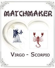 Scary true, Although Virgo and Scorpio have different crharacteristics, when both of them meet, the relationship surprisingly often work out well. The Virgo t^ends to be shy and - Click for more info
