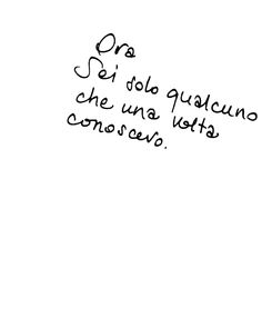 Alice in arte Ispirational Quotes, Small Quotes, Tumblr Quotes, Mood Quotes, Woman Quotes, Life Quotes, Italian Phrases, Italian Words, Italian Quotes
