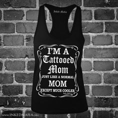 In your face. Tattoos For Kids, Mom Tattoos, Tattoos For Women, Female Tattoos, Tatoos, Tattoo Shirts, Yes I Have, Best Mom, Beautiful Tattoos