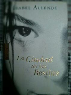 La ciudad de las Bestias, Isabel Allende.