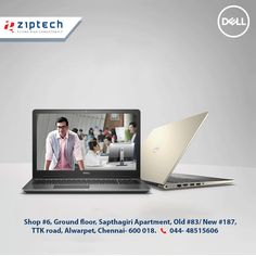 Your search on 'The Best Laptops' ends here @ Dell Exclusive & Premium Store – Ziptech Alwarpet. Shop your favourtie Dell Laptops. Various Models as per your Budget and Needs. Call us for more details @ 044-4851 5606