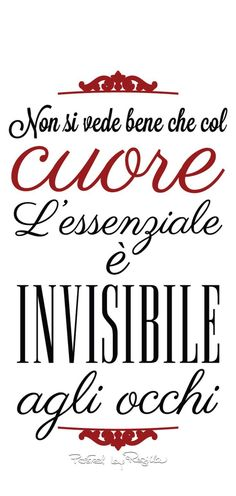 one sees clearly only with the heart what is essential is invisible to the eyes Regilla ⚜ Buon San Valentino! Hand Lettering Fonts, Doodle Lettering, Brush Lettering, Italian Words, Digi Stamps, Vocabulary Words, Love Life, Beautiful Day, True Stories