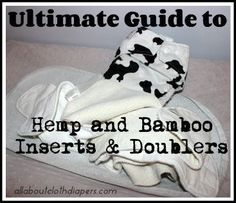 Ultimate Guide to Hemp and Bamboo Inserts & Doublers, Cloth Diapers Best Friends {and a Big Giveaway!}
