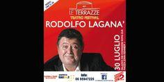 Rodolfo Laganà: sabato 30 luglio eccezionale serata alle Terrazze Teatro Festival
