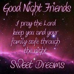 Goodnight God bless ������