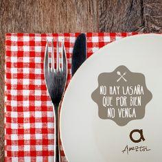 No hay lasaña que por bien no venga. #RefranesAmeztoi #comidacasera #refranes