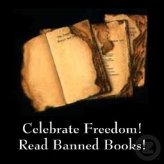 Celebrate Freedom!  Read Banned Books!