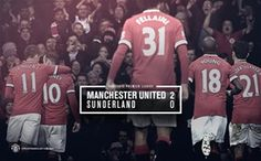 Manchester United 2 - 0 Sunderland, 28 February Designed by United. Last Action Hero, Official Manchester United Website, Live Matches, Match Highlights, Barclay Premier League, Sunderland, The Unit, Football, 28 February