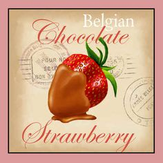 Belgian Chocolate Strawberry Poster Print by Tom Wood x Chocolate Quotes, I Love Chocolate, Belgian Chocolate, Chocolate Coffee, Cake Chocolate, Chocolates, Bakery Sign, Posters Vintage, Candy Labels