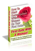 First Date Advice Book - Online Dating For Straights, Gays, Lesbians, Inter-Racial and more groups