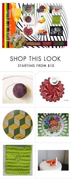 """""""Fresh 'N Fruity - brighten your home"""" by stuffezes ❤ liked on Polyvore featuring interior, interiors, interior design, home, home decor, interior decorating, Dessous and vintage"""