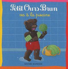 Petit Ours Brun va à la piscine de Danièle Bour