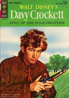 "Gold Key ""Davy Crockett"" comic #1 1955 featuring a young Fess Parker. Later he would become TV's Daniel Boone. He must have had something about coonskin caps!"