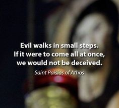 Saint Paisios Athos, very true, be aware of subtle actions and pray always Inspirational Catholic Quotes, Religious Quotes, Spiritual Quotes, Prayer Verses, Bible Verses, Great Quotes, Quotes To Live By, Words Quotes, Me Quotes
