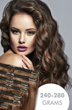 240 - 280 gram thick hair. Cliphair- read all about it and browse the range