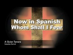 Whom Shall I Fear - Chris Tomlin - Spanish Christian Music