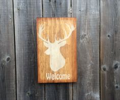 """Deer """"Welcome"""" sign made by The Primitive Shed, St. Catharines"""