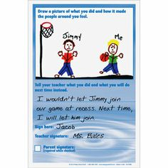 Have students reflect on their behavior and choices.  Love that it includes a spot for drawing for children who may not yet be able to write and a spot for a parent signature.