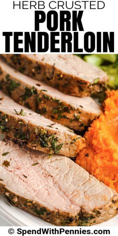 Try making this easy herb-crusted pork tenderloin recipe for company, or make it in the Crockpot to have ready on a weeknight. It's simple to slow roast in just one pan with baked potatoes. #spendwithpennies #herbcrustedporktenderloin #entree #recipe #dijon #mustard #horseradish #best #easy #tender