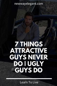 Best Hobbies For Men, Fun Hobbies, Relationship Advice Quotes, Relationships, Ugly Men, Attractive Guys, Self Improvement Tips, Men Style Tips, The Girl Who