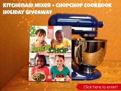 Make something special this holiday! ChopChop #KitchenAid Mixer + Cookbook #Holiday #Giveaway